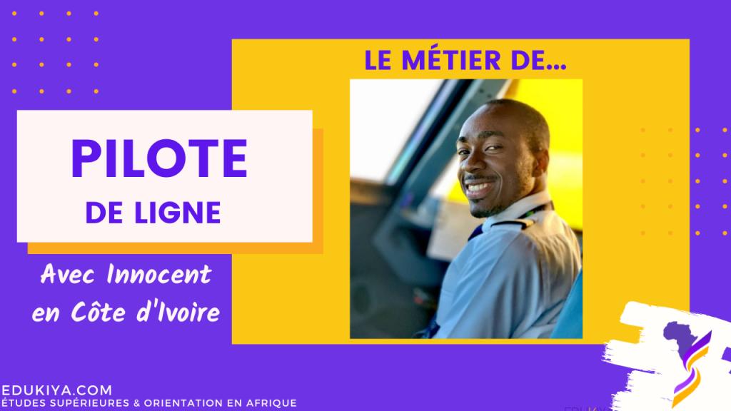 interview-métier-pilote-de-ligne-reussites-afrique-métier-passion-aérien-avion-mécanique-cote-d'ivoire-afrique-sénégal-mali-burkina-bénin-togo-niger-gabon-cameroun-congo-devenir-hotesse-de-lair-steward